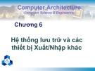 Bài giảng Kiến trúc máy tính: Chương 6 - Nguyễn Thanh Sơn
