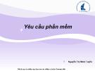 Bài giảng Nhập môn Công nghệ phần mềm: Chương 3 - Nguyễn Thị Minh Tuyền