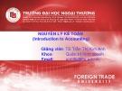 Bài giảng Nguyên lý kế toán: Chương 1 - TS. Trần Thị Kim Anh