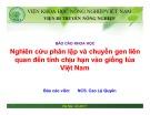 Báo cáo khoa học: Nghiên cứu phân lập và chuyển gen lúa liên quan đến tính chịu hạn vào giống lúa Việt Nam
