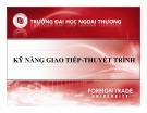 Bài giảng Kỹ năng giao tiếp - thuyết trình: Chương 3 - ThS. Nguyễn Thu Trang