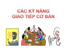 Bài giảng Kỹ năng giao tiếp - thuyết trình: Chương 2 - ThS. Nguyễn Thu Trang
