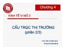Bài giảng Kinh tế vĩ mô 2: Chương 4.2 - ThS. Trần Thị Kiều Minh