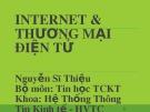 Bài giảng Internet và Thương mại điện tử: Chương 3 - Nguyễn Sĩ Thiệu