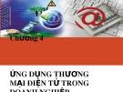 Bài giảng Internet và Thương mại điện tử: Chương 4 - Nguyễn Sĩ Thiệu
