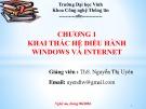 Bài giảng Chương 1: Khai thác hệ điều hành windows và internet - ThS. Nguyễn Thị Uyên