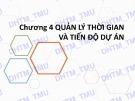 Bài giảng Quản trị dự án: Chương 4 - ĐH Thương mại