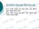 Bài giảng Quản trị nhóm làm việc: Chương 5 - ĐH Thương mại