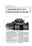 Nhận diện để phát huy giá trị di sản văn hóa Phật giáo Việt Nam