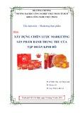Tiểu luận: Chiến lược marketing sản phẩm bánh trung thu của công ty Kinh Đô