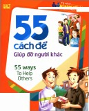 55 cách để giúp đỡ người khác