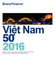 Việt Nam 50 2016: Báo cáo Top 50 thương hiệu hàng đầu Việt Nam về Tài sản vô hình và Giá trị thương hiệu của Brand Finance