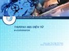 Bài giảng Thương mại điện tử: Chương 4 - ThS.TrầnThịThành