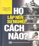 Ebook Họ lập nên sự nghiệp cách nào?: Phần 1 - NXB Tổng hợp Thành phố Hồ Chí Minh