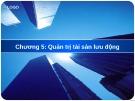 Bài giảng Tài chính doanh nghiệp: Chương 5 - HV Ngân Hàng