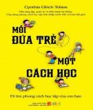 Ebook Mỗi đứa trẻ một cách học: Phần 1 - NXB Lao động Xã hội