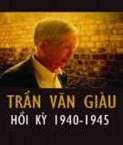 Ebook Hồi ký Trần Văn Giàu 1940 - 1945: Phần 2