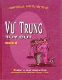 Ebook Vũ Trung tùy bút: Phần 1 - NXB Văn nghệ Thành phố Hồ Chí Minh
