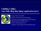 Bài giảng Mạng máy tính: Chương 2 - TS. Trần Quang Diệu (Tiếp)