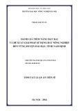 Tóm tắt Luận án Tiến sĩ: Đánh giá tiềm năng đất đai và đề xuất giải pháp sử dụng đất nông nghiệp bền vững huyện Hải Hậu, tỉnh Nam Định