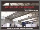 Bài giảng Nguyên lý thiết kế kiến trúc công nghiệp: Chương 1 - ThS. KS. Đinh Trần Gia Hưng