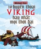10 huyền thoại viking hay nhất mọi thời đại: phấn 2 - nxb trẻ