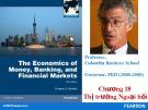 Bài giảng The economics of money, banking, and financial markets: Chương 18 - Federic S.Mishkin