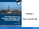 Bài giảng The Economics of money, banking, and financial markets: Chương 5 - Federic S.Mishkin