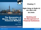 Bài giảng The Economics of money, banking, and financial markets: Chương 11 - Federic S.Mishkin