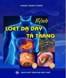 Ebook Bệnh loét dạ dày tá tràng: Phần 1 - NXB Đại học Huế