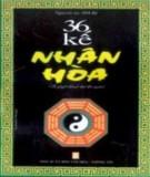 Ebook 36 kế nhân hòa: Phần 1 - NXB Văn hóa thông tin
