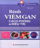 Ebook Bệnh viêm gan - Cách phòng và điều trị: Phần 1 - NXB Văn hóa thông tin