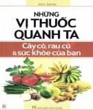 những vị thuốc quanh ta - cây cỏ, rau củ và sức khỏe của bạn: phần 1 - nxb hà nội