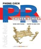 Ebook Phong cách PR chuyên nghiệp: Phần 2 - NXB Lao động xã hội