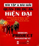 Ebook Bài tập và bài giải Quản trị dự án hiện đại: Phần 2 - NXB Tài chính