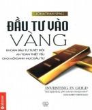 Ebook Đầu tư vào vàng: Phần 1 - NXB Thế giới