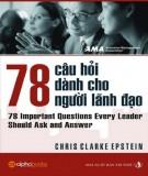 Ebook 78 câu hỏi dành cho người lãnh đạo: Phần 2 - NXB Tri thức
