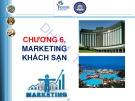 Bài giảng Quản trị tác nghiệp doanh nghiệp khách sạn (Hotel Operations Management): Chương 6 - ĐH Thương Mại