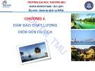 Bài giảng Quản lý điểm đến du lịch (Tourist Destination Management ): Chương 4 - ĐH Thương mại