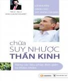 Ebook Chữa suy nhược thần kinh: Phần 1 - NXB Y học