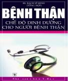Ebook Bệnh thận - Chế độ dinh dưỡng cho người bệnh thận: Phấn 2 - NXB Y học