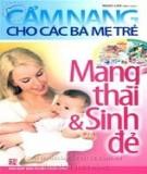 Ebook Cẩm nang cho các bà mẹ trẻ - Mang thai và sinh đẻ: Phần 1