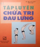Ebook Tập luyện chữa trị đau lưng: Phần 2 - NXB Thuận Hóa