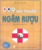 Ebook 999 bài thuốc ngâm rượu: Phần 2 - NXB Văn hóa dân tộc