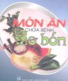 Ebook Món ăn chữa bệnh táo bón: Phần 1 - NXB Phụ nữ