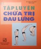 Ebook Tập luyện chữa trị đau lưng: Phần 1 - NXB Thuận Hóa