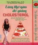 làm thế nào để giảm cholesterol: phần 2 - nxb tổng hợp thành phố hồ chí minh