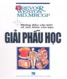 Ebook Giải phẫu học: Phấn 1 - NXB Tổng hợp Thành phố Hồ Chí Minh