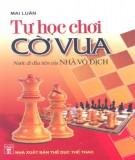 Ebook Tự học chơi cờ vua: Phần 2 - NXB Thể dục thể thao