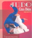 Ebook Judo căn bản: Phần 1 - NXB Thể dục thể thao
